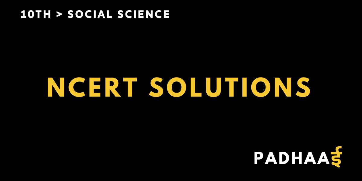 CBSE | NCERT solutions for class 10 Social Science